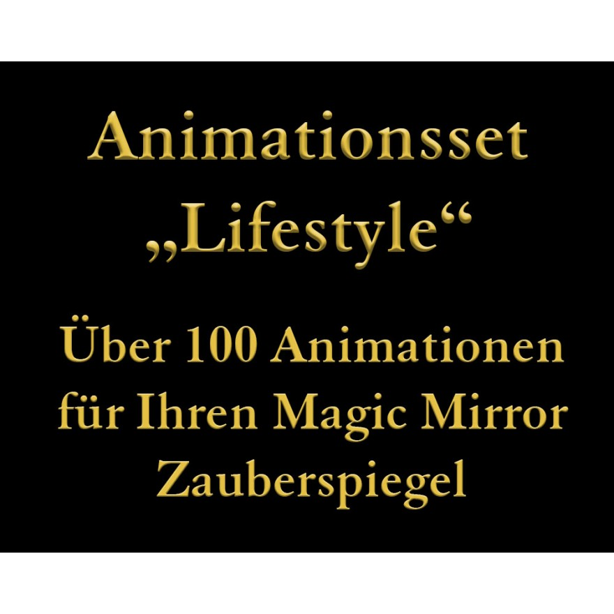"Animationsset ""Lifestyle"" für Magic Mirror Zauberspiegel"