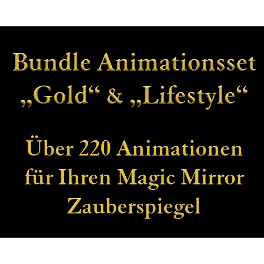 "Bundle Animationen ""Gold"" & Lifestyle"" für den Magic Mirror Zauberspiegel"